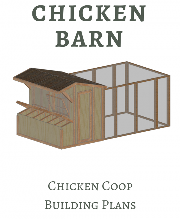 The Chicken Barn Chicken Coop Building Plans