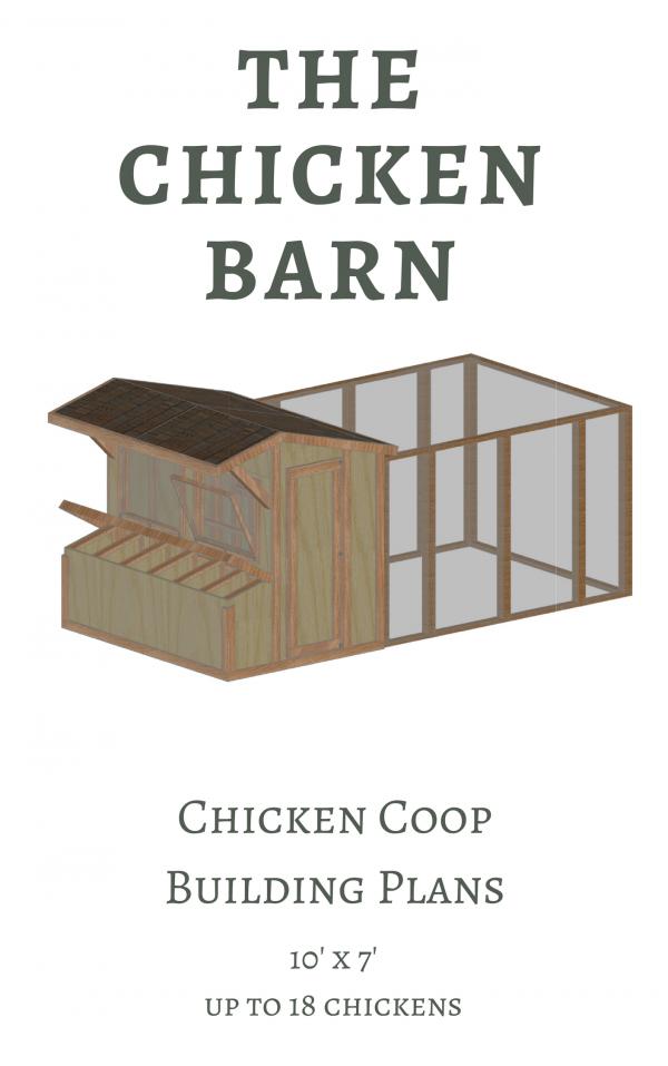 The Chicken Barn Chicken Coop Building Plans